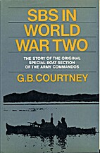 Sbs in World War Two by G.B. Courtney