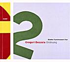 Gregori Bezzola: Ordnung