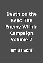 Death on the Reik: The Enemy Within Campaign…