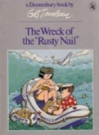The Wreck of the Rusty Nail by G. B.…