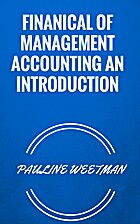 FINANICAL OF MANAGEMENT ACCOUNTING AN…