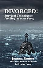 Divorced: Survival Techniques for Singles…