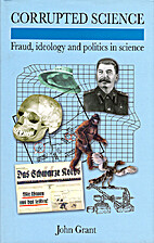 Corrupted Science: Fraud, Ideology and…