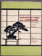 Japanese Art of Miniature Trees and…