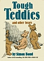 Tough Teddies and Other Bears by Simon Bond