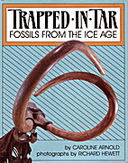 Trapped in Tar: Fossils from the Ice Age by…