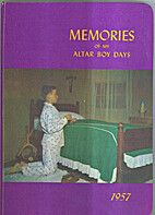 Memories of my Altar Boy Days 1962 by…