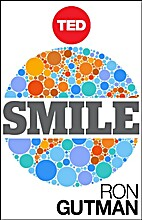 Smile: The Astonishing Powers of a Simple…