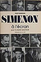 Simenon à l'écran by Claude Gauteur