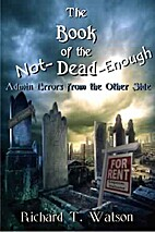 The Book of the Not-Dead-Enough: Admin…