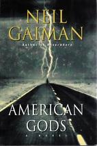 American Gods: A Novel by Neil Gaiman