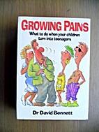 Growing Pains Bennett NZ by Dr David Bennett
