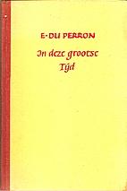 In deze grootse tijd by Edgar Du Perron