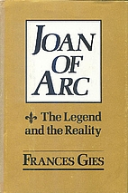 Joan of Arc: The Legend and the Reality by…