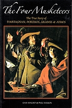 The Four Musketeers: The True Story of…