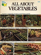 All About Vegetables by Walter L. Doty