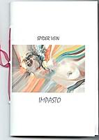 Spider Vein Impasto by Juliet Cook