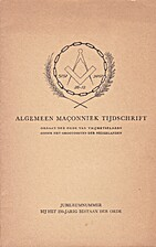 Algemeen Maconniek tijdschrift;…