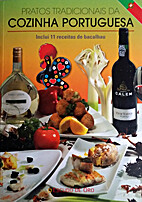 Traditional Portuguese dishes by Remedios…