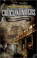Cruel Numbers by Christopher Beats