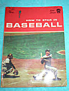 How to Star in Baseball by Herman L. Masin