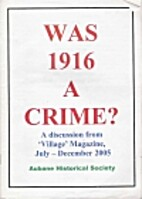 Was 1916 a Crime? by Aubane Historical…