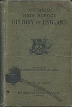 Ontario high school history of England by…
