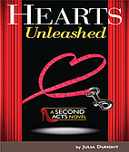 Hearts Unleashed: A Second Acts Novel by…
