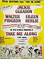 Take Me Along - Vocal Selections from the…