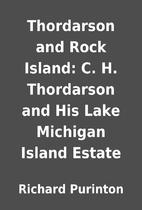Thordarson and Rock Island: C. H. Thordarson…