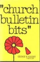 Church Bulletin Bits by George W. Knight