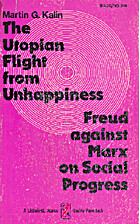 The utopian flight from unhappiness ; Freud…