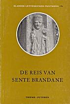 De reis van Sente Brandane : naar de versie…
