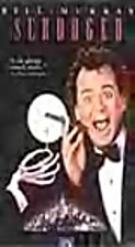 Scrooged [videorecording] by Richard Donner