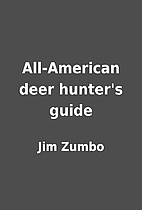 All-American deer hunter's guide by Jim…
