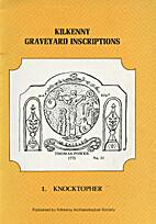 Kilkenny Graveyeard Inscriptions:…