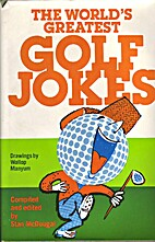 The World's Greatest Golf Jokes - by Stan…