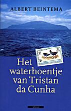 Het waterhoentje van Tristan da Cunha by…
