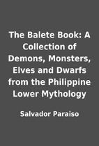The Balete Book: A Collection of Demons,…
