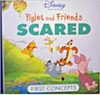 Piglet and Friends: Scared (Disney Winnie…