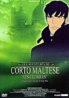 Corto Maltese: The Celts by Richard Danto