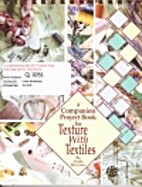 Companion Project Book: For Texture with…