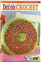 Dashing Decor to Crochet Leisure Arts Little…