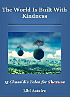 The World Is Built With Kindness: 15…