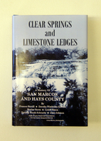 Clear springs and limestone ledges : a…