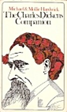 The Charles Dickens Companion by Michael…
