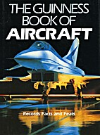 The Guinness Book of Aircraft by Michael J.…