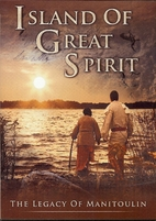 Island of Great Spirit: The Legacy of…