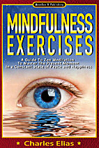 Mindfulness: Mindfulness Exercises by…