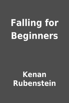 Falling for Beginners by Kenan Rubenstein